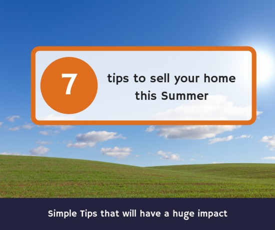 7 tips to help your home sell this summer