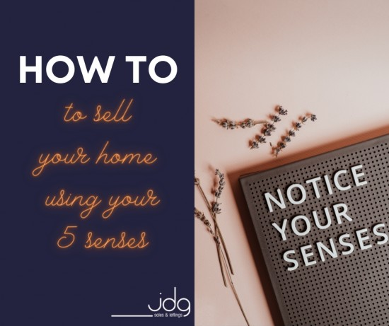 How to sell your home using your five senses