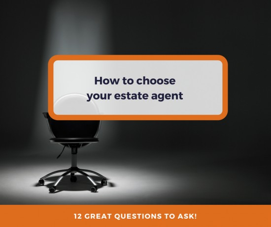 It's time to get interviewing when choosing your estate agent