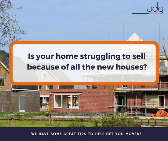Is your house struggling to sell because of all the new build properties?
