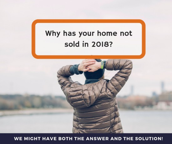 Why has my home not sold in 2018?