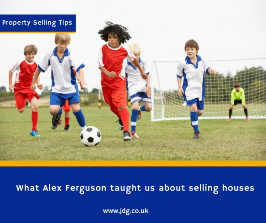 What Alex Ferguson taught JDG Estate Agents