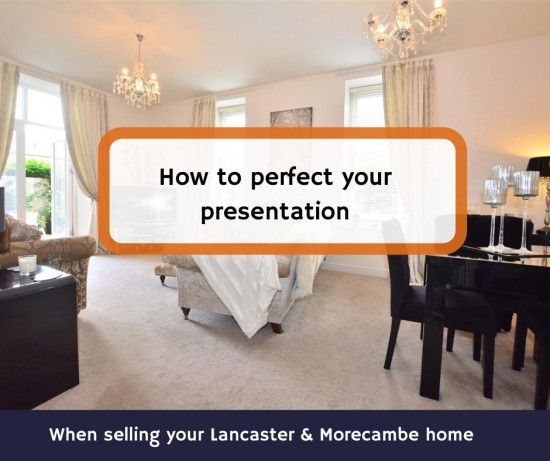 How to perfect your presentation when selling your Lancaster home