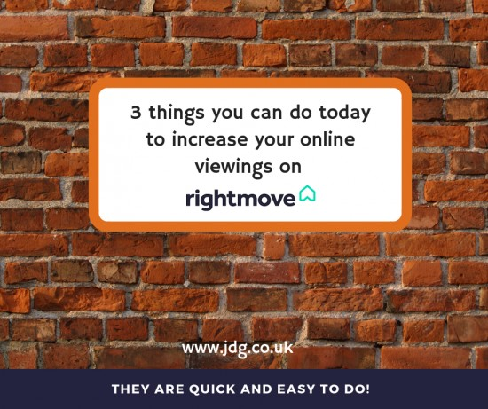 3 quick things you can do today to increase your online viewings on Rightmove