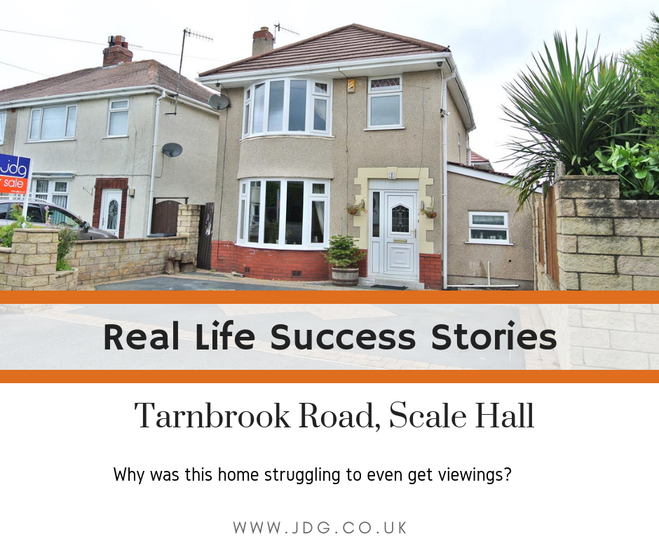 Real life success stories.  Selling Tarnbrook Road,  Scale Hall