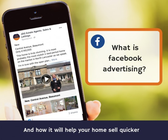 What is Facebook advertising  (and how it will help you sell your Lancaster and Morecambe home)