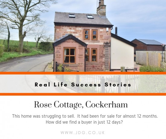 Real Life Success Stories.  Selling Rose Cottage, Cockerham