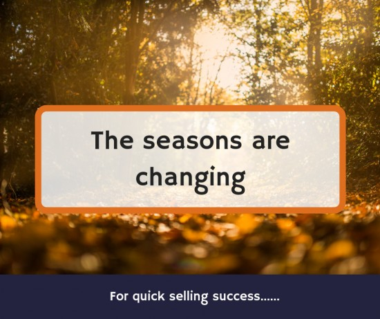 The seasons are changing….. but has your home?