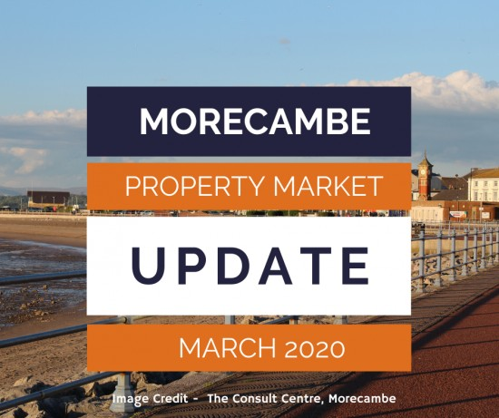The Morecambe Property Market Report - March 2020
