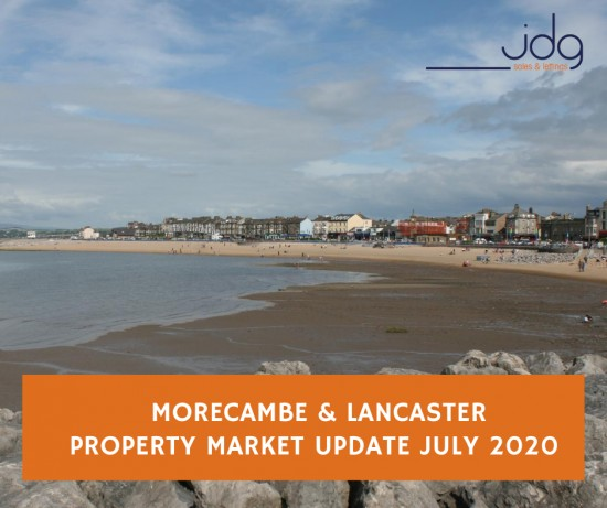 The Morecambe and Lancaster Property Update - July 2020