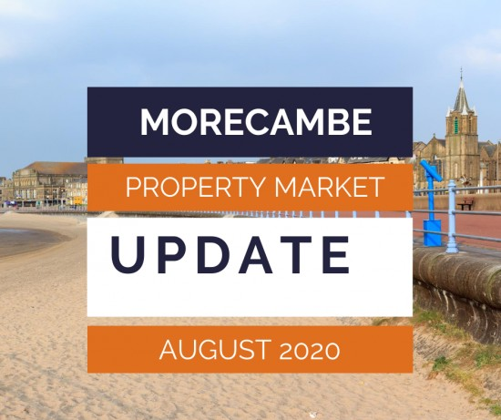 The Morecambe Property Market Update - August 2020