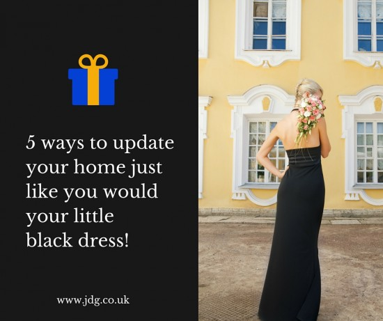 5 simple ways to update your home just like you would your little black dress